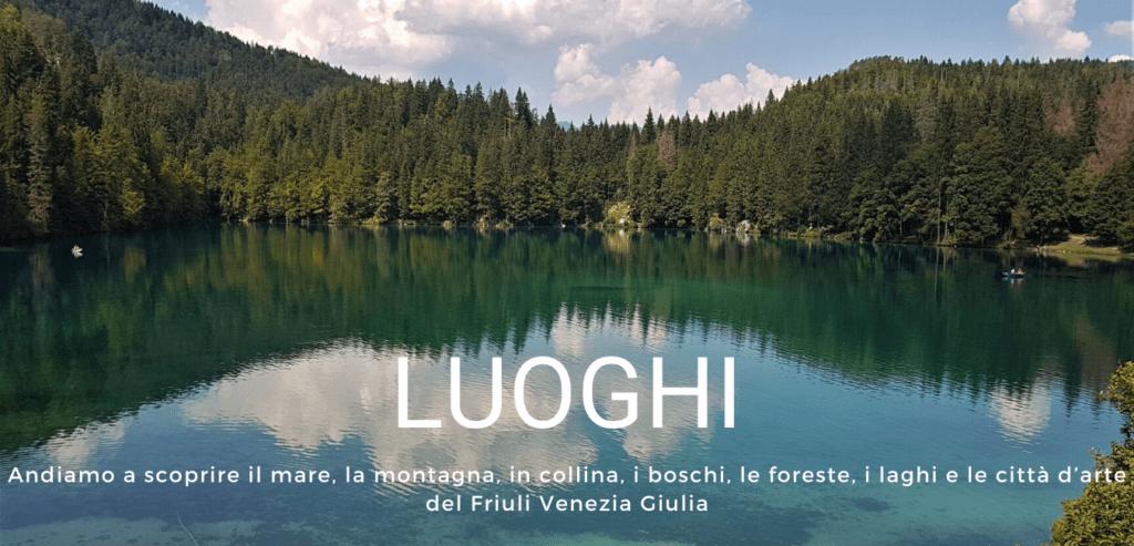 Moonlightloren - FVG Travel Blog - Come vivere il Friuli Venezia Giulia - I luoghi