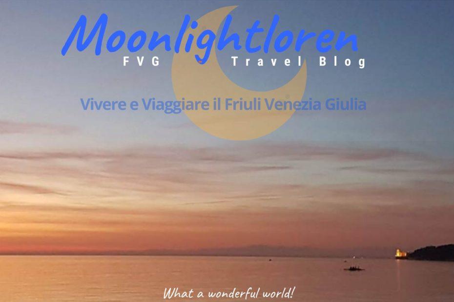 Friuli Venezia Giulia Trieste e Moonlightloren scopri chi siamo?