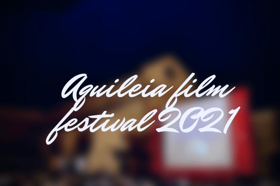 Aquileia film festival 2021